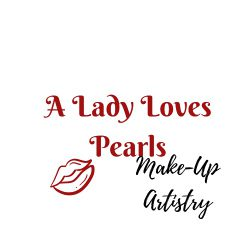 A Lady Loves Pearls Make-Up Artistry